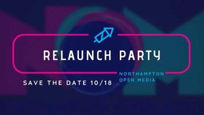Northampton Open Media Relaunch Party