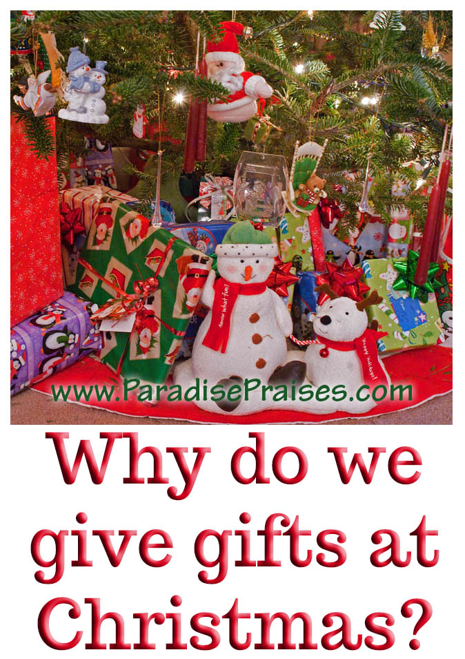 why do we give gifts - Why Do We Give Gifts At Christmas