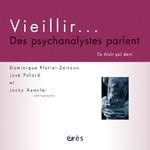 Couverture de Viellir .. des psychanalystes parlent