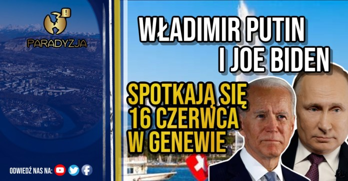 Władimir Putin i Joe Biden spotkają się 16 czerwca w Genewie