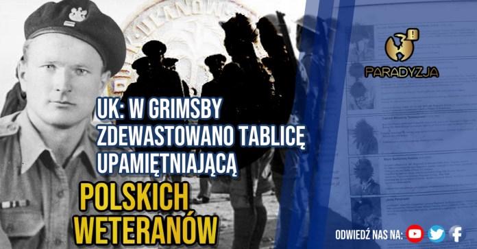 UK: W Grimsby zdewastowano tablicę upamiętniającą polskich weteranów