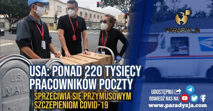 USA: Ponad 220 tysięcy pracowników poczty sprzeciwia się przymusowym szczepieniom COVID-19