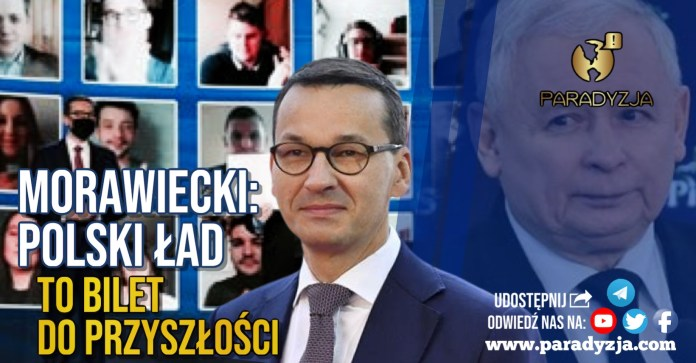 Morawiecki: Polski Ład to bilet do przyszłości