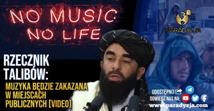 Rzecznik talibów: Muzyka będzie zakazana w miejscach publicznych [VIDEO]