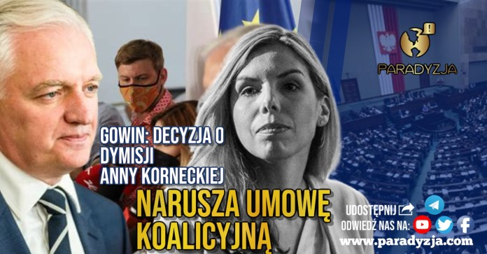 Gowin: Decyzja o dymisji Anny Korneckiej narusza umowę koalicyjną