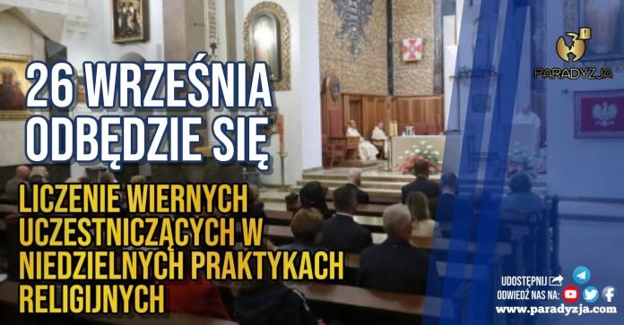 26 września odbędzie się liczenie wiernych uczestniczących w niedzielnych praktykach religijnych