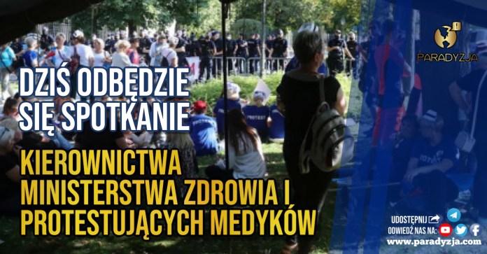 Dziś odbędzie się spotkanie kierownictwa Ministerstwa Zdrowia i protestujących medyków