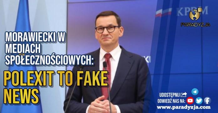 Morawiecki w mediach społecznościowych: Polexit to fake news