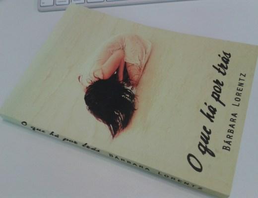 livro O que há por trás - Bárbara Lorentz