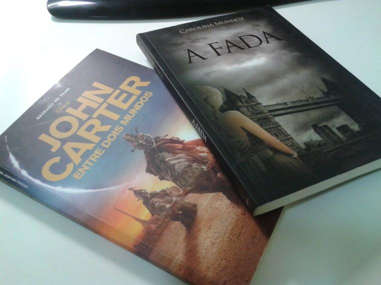 livros John Carter: entre dois mundos e A Fada (Carolina Munhoz)