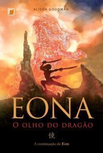 capa do livro Eona: O Olho do Dragão - Eon #1 - Alison Goodman