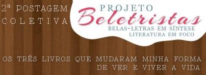 Segunda postagem coletiva - Projeto Beletristas