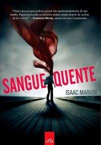 capa do livro Sangue Quente - Isaac Marion