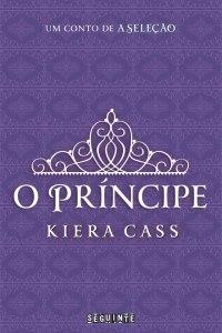 capa do livro O Príncipe - Kiera Cass