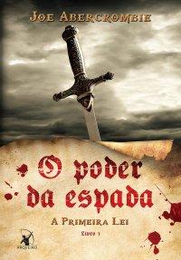 capa do livro O Poder da Espada - Joe Abercrombie