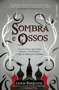 capa do livro Sombra e Osso - Leigh Bardugo