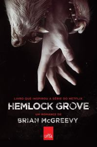 capa do livro Hemlock Grove - Brian McGreevy