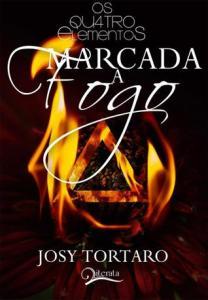 capa do livro Marcada a Fogo - Josi Tortaro