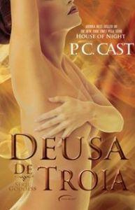 capa do livro Deusa de Troia - P.C. Cast