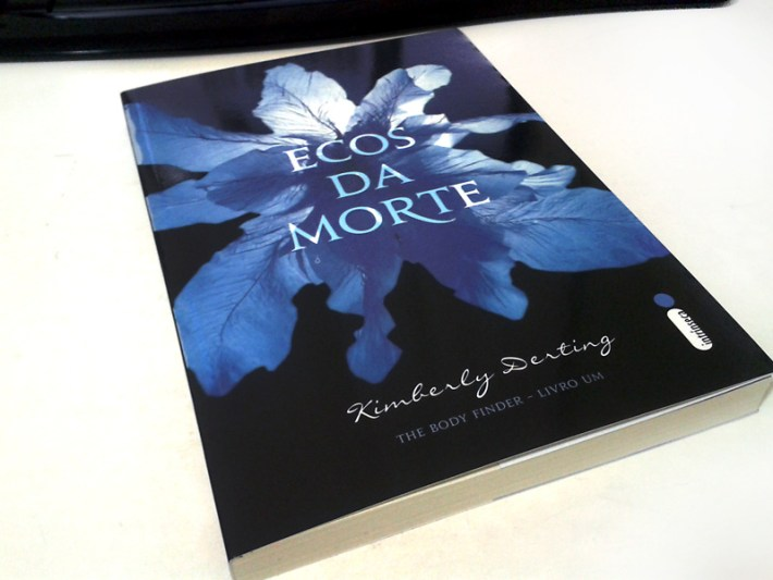Ecos da Morte - Kimberly Derting