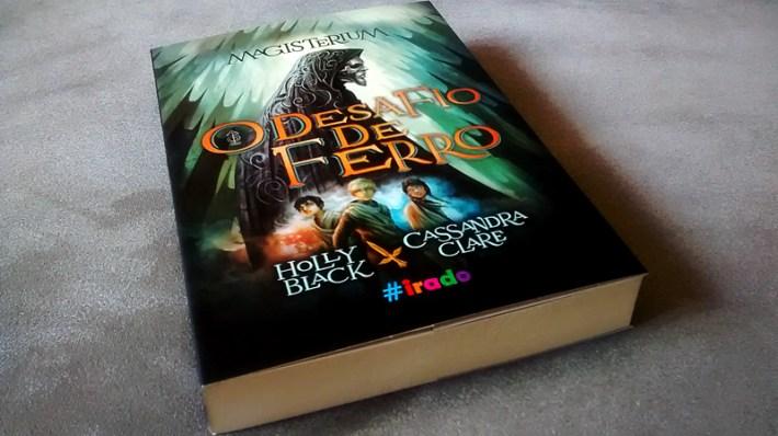O Desafio de Ferro - Holly Black&Cassandra Clare
