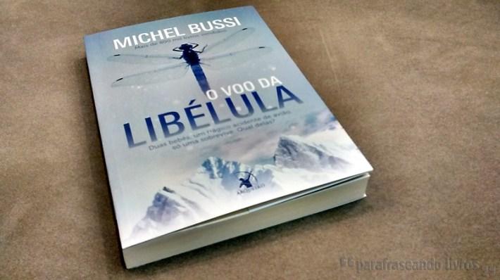 O Voo da Libélula - Michel Bussi