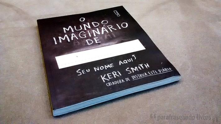 O Mundo Imaginário de... - Keri Smith