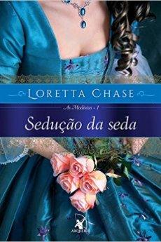 sedução da seda - loretta chase