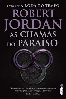 As Chamas do Paraíso - Robert Jordan