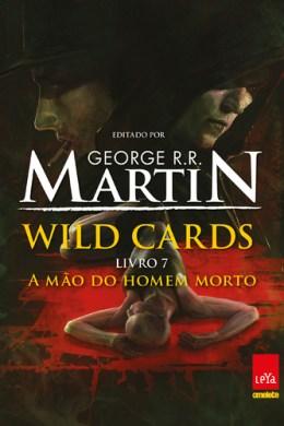 a mão do homem morto - george r.r. martin