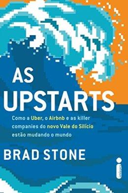 as upstarts - brad stone