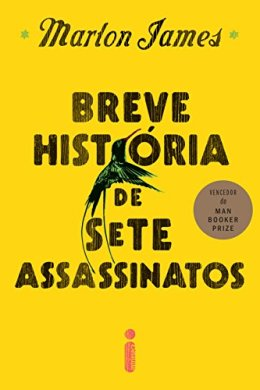 breve história de sete assassinatos - marlon james
