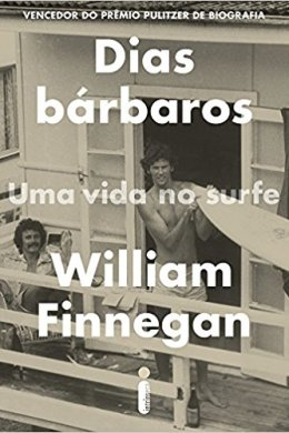 dias bárbaros - william finnegan