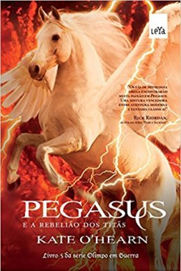 pegasus e a rebelião dos titãs - kate o'hearn
