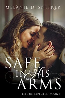 safe in his arms - melanie d. stryker