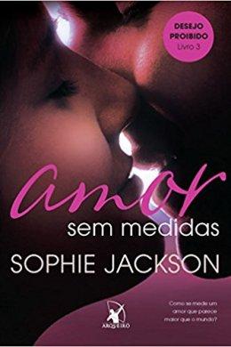 amor sem medidas - sophie jackson