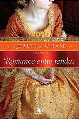 romance entre rendas - loretta chase