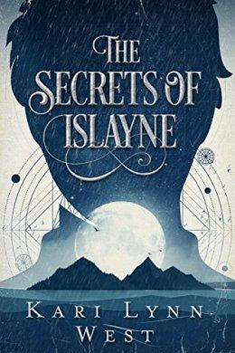 the secrets of islayne - kari lynn west