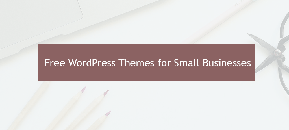 Best free wordpress themes for small businesses websites 11 best free wordpress themes for small businesses websites free business themes flashek Images