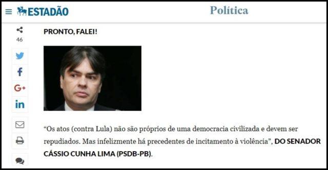 Estadão: Cássio repudia atos violentos contra caravana do ex-presidente Lula no Sul