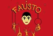 El Circo de los Niños de San Pancho regresa con su nuevo espectáculo: Fausto