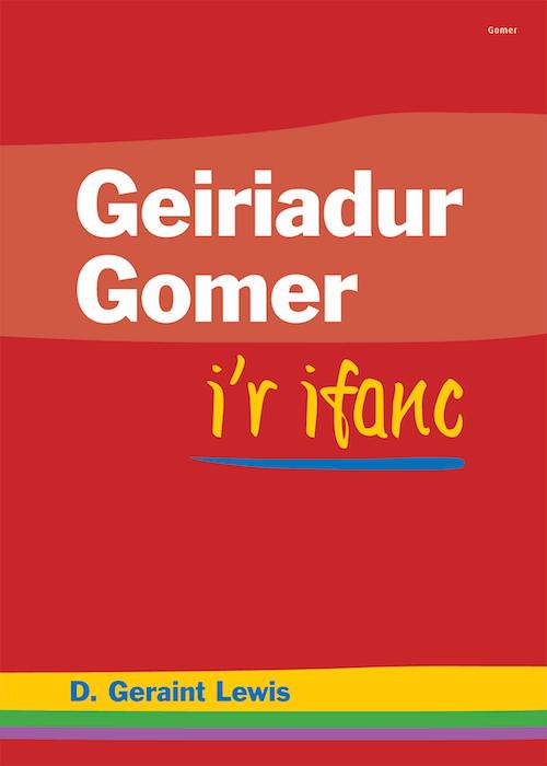 Geiriadur Gomer Ifanc