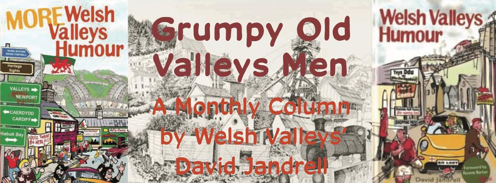 David Jandrell Grumpy Old Valleys Men