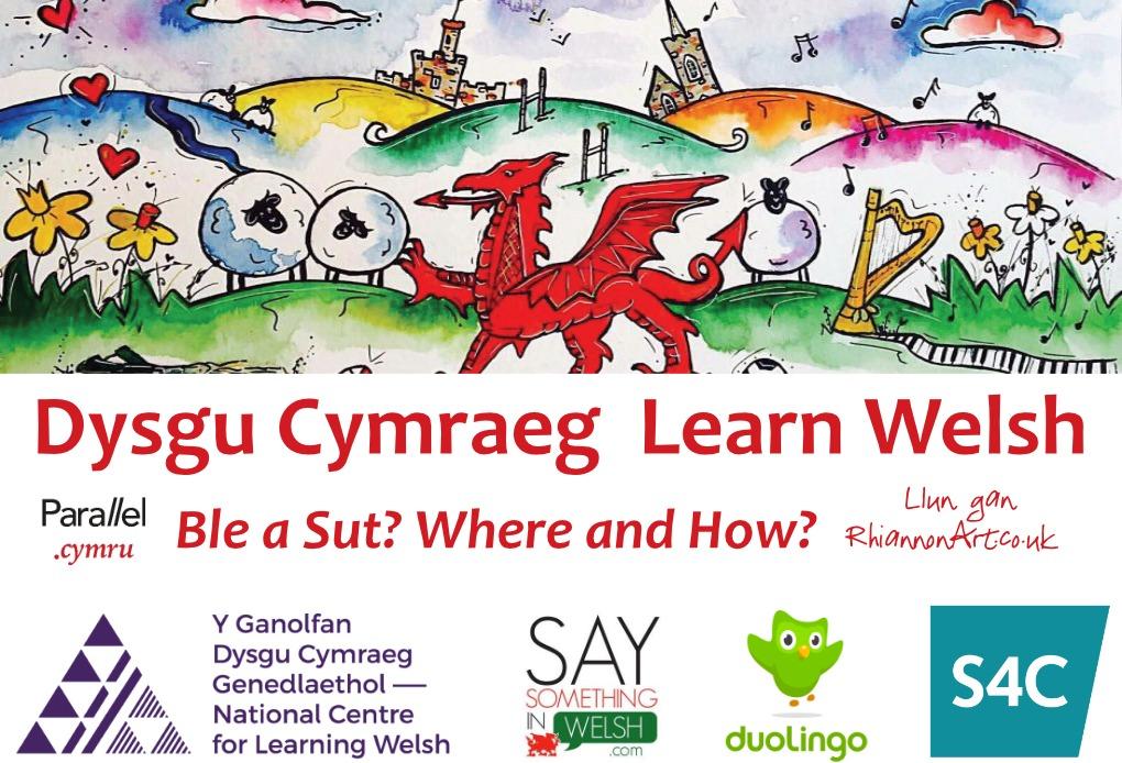 Dysgu Cymraeg Ble a Sut Learn Welsh Where and How