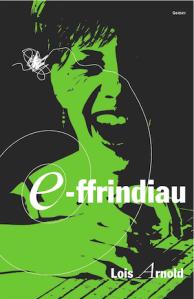 E-Ffrindiau gan Lois Arnold