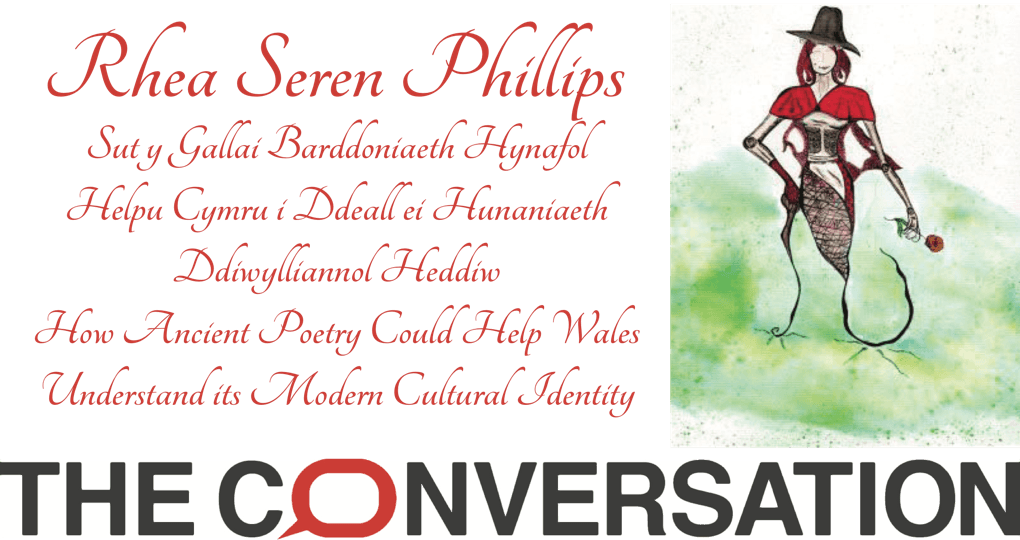 Rhea Seren Phillips How Ancient Poetry Could Help Wales Understand its Modern Cultural Identity