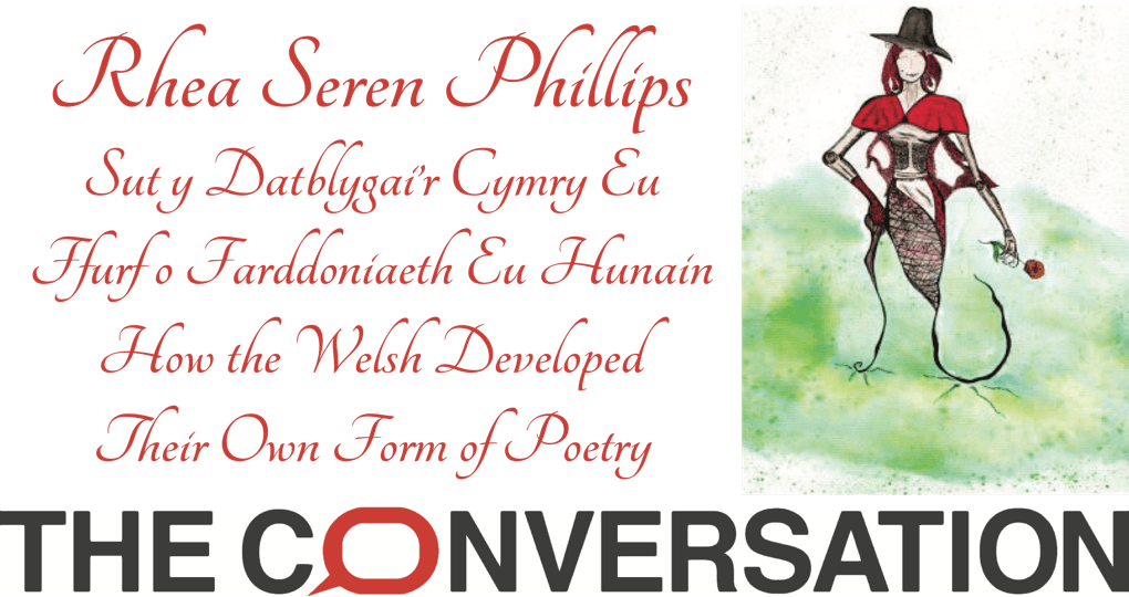 Rhea Seren Phillips How the Welsh Developed Their Own Form of Poetry