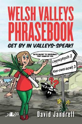 Welsh Valleys Phrasebook