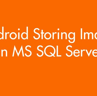 Android Storing Images in MS SQL Server