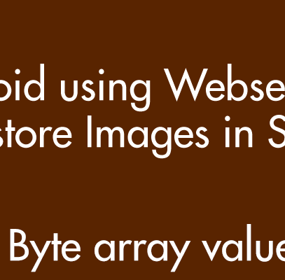 Android storing Images in MS SQL Server using ASP.NET Webservice in Byte[] format.